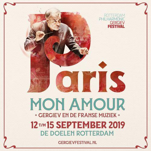 Rotterdam Philharmonic Gergiev Festival:               Paris, mon amour