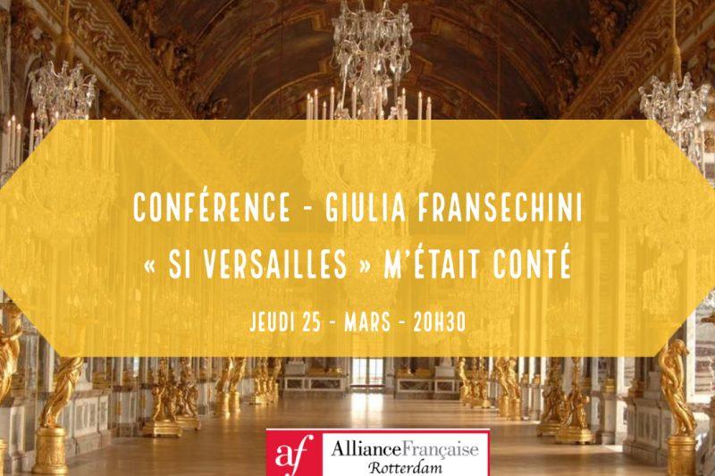 Conférence – « si Versailles » m'était conté par Mme Giulia Fransechini