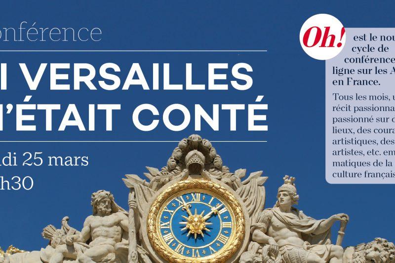 Conférence – « si Versailles » m'était conté par Mme Giulia Fransechini – En ligne à 20h30