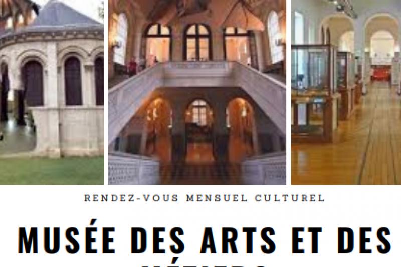 Rendez-vous mensuel culturel : Visite guidée du Musée des Arts et des Métiers.