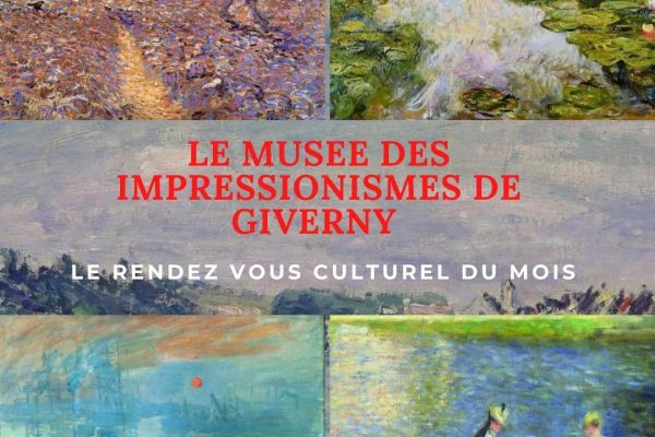 RENDEZ VOUS MENSUEL  CULTUREL : LE MUSEE DES IMPRESSIONISMES DE GIVERNY