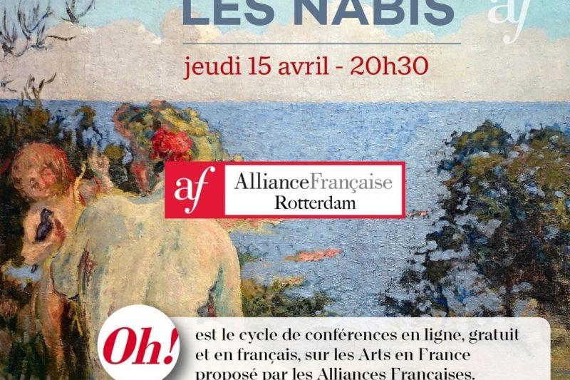 CONFÉRENCE – LES NABIS –  PAR MME GIULIA FRANSECHINI – EN LIGNE À 20H30, JEUDI 15 AVRIL