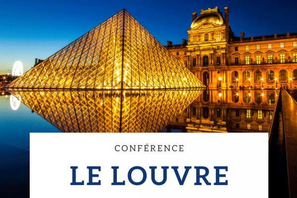 Conférence culturelle – Le Louvre