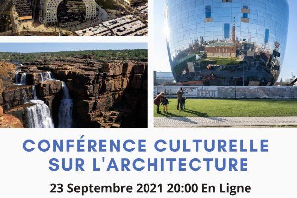 Conférence Culturelle sur l'Architecture – 23/09/2021